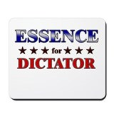 ESSENCE for dictator Mousepad