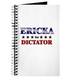 ERICKA for dictator Journal