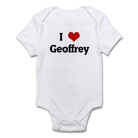 I Love Geoffrey Infant Bodysuit