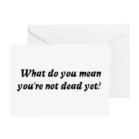 What do you mean, you're not Greeting Cards (Pk of