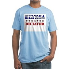 ELYSSA for dictator Shirt