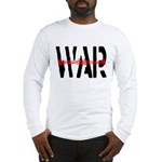 WAR Long Sleeve T-Shirt