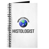 World's Greatest HISTOLOGIST Journal