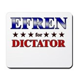 EFREN for dictator Mousepad