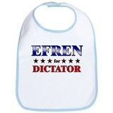 EFREN for dictator Bib