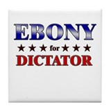 EBONY for dictator Tile Coaster