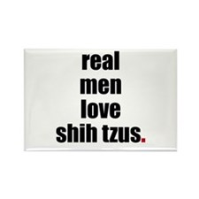 Real Men - Shih Tzus Rectangle Magnet (10 pack)