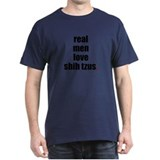 Real Men - Shih Tzus T-Shirt