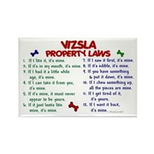 Vizsla Property Laws 2 Rectangle Magnet