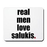 Real Men - Salukis Mousepad