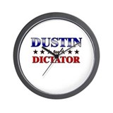 DUSTIN for dictator Wall Clock