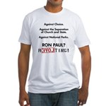 Ron Paul? Revolting! Fitted T-Shirt