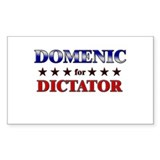 DOMENIC for dictator Rectangle Decal