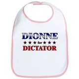 DIONNE for dictator Bib