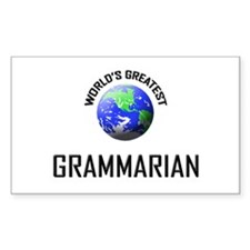 World's Greatest GRAMMARIAN Rectangle Decal