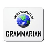 World's Greatest GRAMMARIAN Mousepad