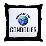 World's Greatest GONDOLIER Throw Pillow