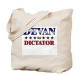 DEVAN for dictator Tote Bag