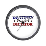 DESTINEY for dictator Wall Clock