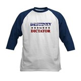 DESTINEY for dictator Tee
