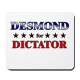 DESMOND for dictator Mousepad