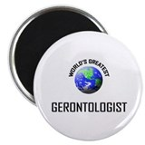 "World's Greatest GERONTOLOGIST 2.25"" Magnet (10 pa"
