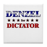 DENZEL for dictator Tile Coaster