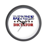 DENISE for dictator Wall Clock