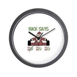 Nick Says Ho Ho Ho  Wall Clock