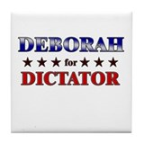DEBORAH for dictator Tile Coaster