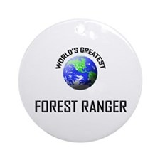 World's Greatest FOREST RANGER Ornament (Round)