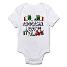 I'm so adorable I must be Italian Infant Bodysuit