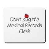 Medical Records Clerk Mousepad