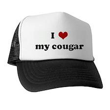 I Love my cougar Trucker Hat