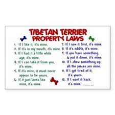 Tibetan Terrier Property Laws 2 Sticker (Rectangul