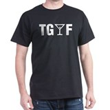 TGIF T-Shirt