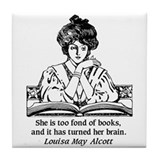 Too Fond of Books (LM Alcott) Tile Coaster