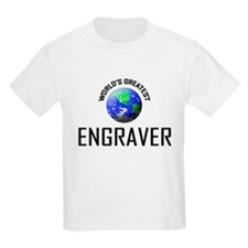 World's Greatest ENGRAVER T-Shirt