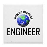 World's Greatest ENGINEER Tile Coaster