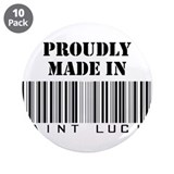 "Proudly made in Saint Lucia 3.5"" Button (10 pack)"