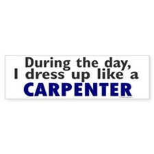 Dress Up Like A Carpenter Bumper Car Sticker
