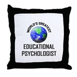 World's Greatest EDUCATIONAL PSYCHOLOGIST Throw Pi