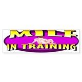 Milf In Training Bumper Bumper Sticker