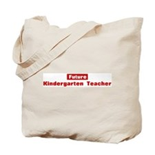 Future Kindergarten Teacher Tote Bag