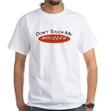 Don't Touch My Whizzer Shirt