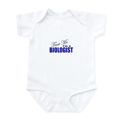 Trust Me I'm a Biologist Infant Bodysuit