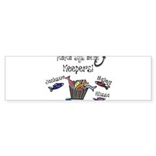 PawPaw says we're Keepers! Bumper Bumper Sticker