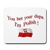 Polish Dupa 3 Mousepad