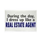 Dress Up Like A Real Estate Agent Rectangle Magnet