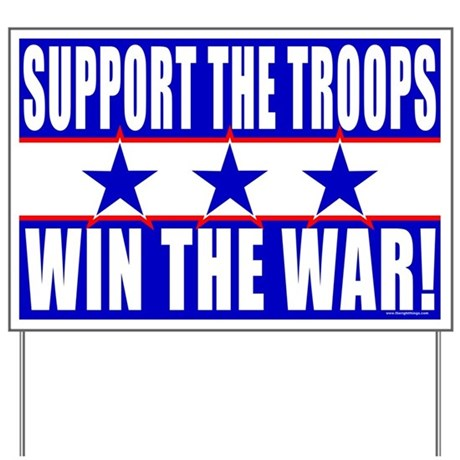 Support the Troops Yard Sign